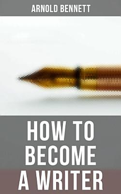 How to Become a Writer PDF
