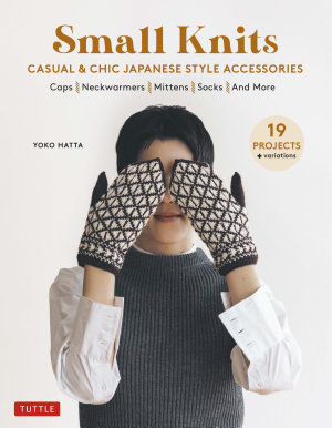 Casual   Chic Japanese Style Accessories  19 Projects   variations  PDF