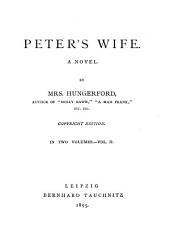 Peter's Wife: A Novel, Volume 2