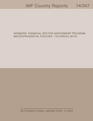 Denmark  Financial Sector Assessment Program  Macroprudential Policies   Technical Note PDF