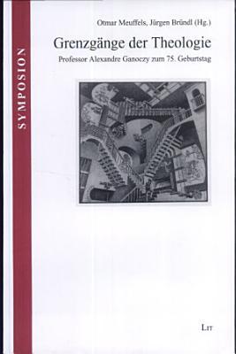 Grenzg  nge der Theologie PDF