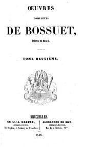 Oeuvres complètes de Bossuet, évèque de Meaux: Volume2
