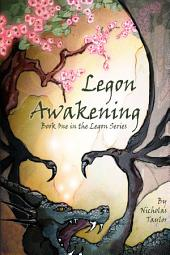 Legon Awakening: Book One In The Legon Series
