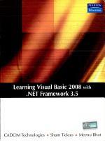 Learning Visual Basic 2008 with  Net Framework 3 5 PDF