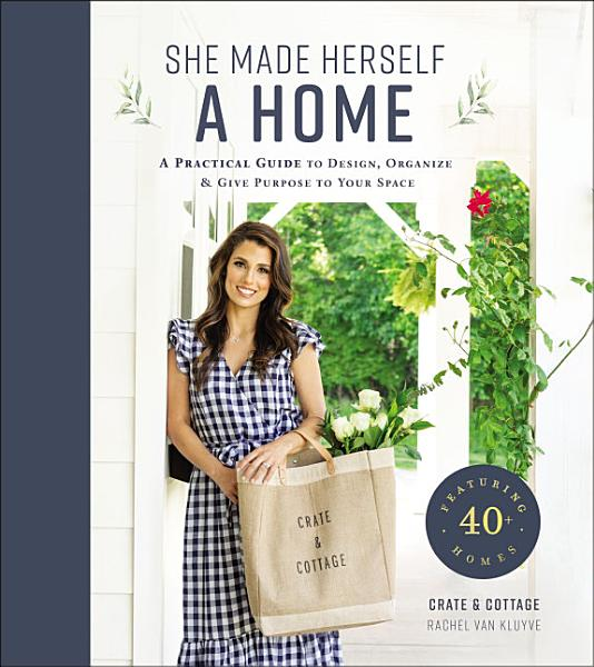Download She Made Herself a Home Book