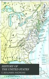 History of the United States: Volume 1
