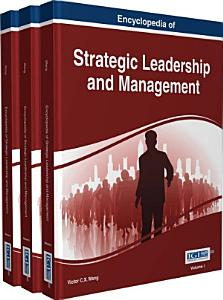 Encyclopedia of Strategic Leadership and Management Book