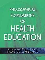 Philosophical Foundations Of Health Education Book PDF