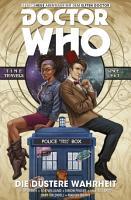 Doctor Who   Der Elfte Doctor  Band 6   Die d  stere Wahrheit PDF