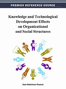Knowledge and Technological Development Effects on Organizational and Social Structures PDF