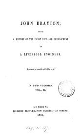 John Drayton; being a history of the early life and development of a Liverpool engineer [by M.O. Oliphant].