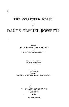 The Collected Works of Dante Gabriel Rossetti PDF