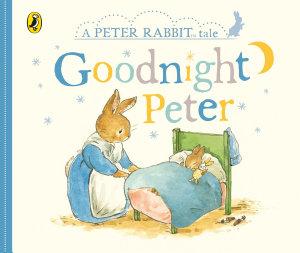 Peter Rabbit Tales   Goodnight Peter