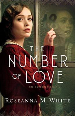 The Number of Love  The Codebreakers Book  1