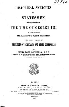 Historical Sketches of Statesmen who Flourished in the Time of George III  to which is Added Remarks on Party  and an Appendix PDF