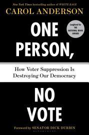 One Person  No Vote