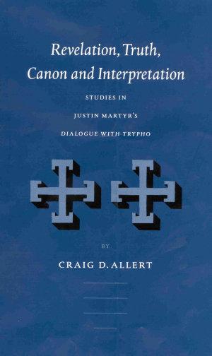 Revelation, Truth, Canon and Interpretation