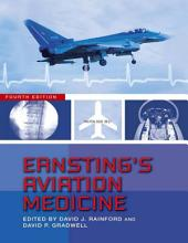 Ernsting's Aviation Medicine, 4E: Edition 4