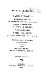 Scriptores latini, jussu christianissimi regis ad usum serenissimi Delphini: Dictys Cretensis