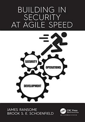 Building in Security at Agile Speed