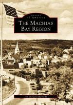 The Machias Bay Region