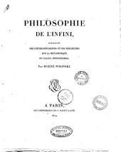 Philosophie de l'infini, contenant des contre-réflexions sur la métaphisique du calcul infinitésimal. Par Hoëné Wronski