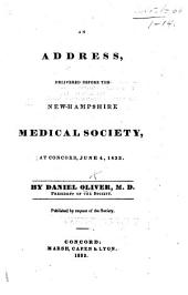 An Address delivered before the New-Hampshire Medical Society, etc