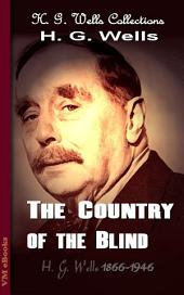 The Country of the Blind: H. G. Wells Collections