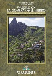 Walking on La Gomera and El Hierro: Edition 2