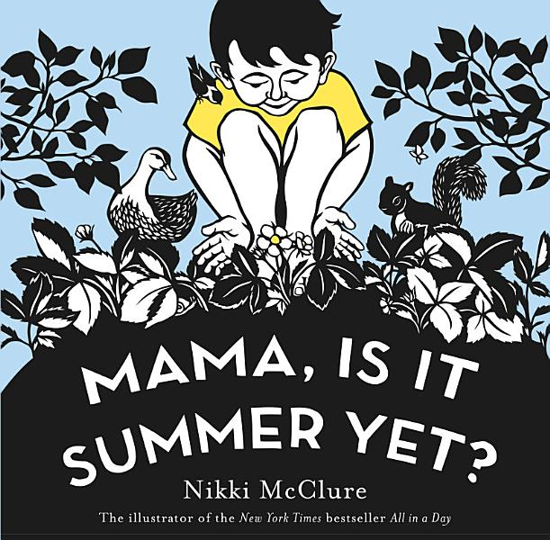 Download Mama  Is It Summer Yet  Book