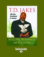 Healing  Blessings  and Freedom PDF