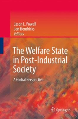 The Welfare State in Post Industrial Society