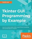 Tkinter GUI Programming by Example PDF