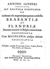 Apologidion, seu epistola circularis de in choata a se, magnamque partem confecta Brabantiae ac Flandriae cum Mechlinia ejusque ditione, chorographia