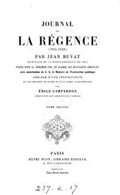 Journal de la Régence, 1715-1723, publ. par E. Campardon: Volume 2