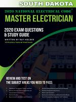 South Dakota 2020 Master Electrician Exam Questions and Study Guide PDF