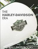 The Harley Davidson Era