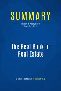 Summary  The Real Book of Real Estate PDF