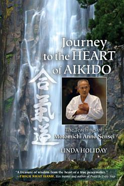 Journey to the Heart of Aikido PDF