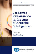 Economic Renaissance In the Age of Artificial Intelligence