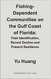 Fishing-Dependent Communities on the Gulf Coast of Florida: Their Identification, Recent Decline and Present Resilience