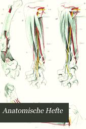 Anatomische Hefte: Arbeiten aus Anatomischen Instituten. 1. Abteilung, Band 4