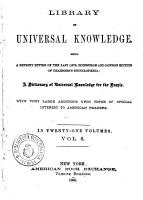 Library of Universal Knowledge Being a Reprint Entire of the Last  1879  Edimburgh and London Edition of Chambers Enclycopedia  A Dictionary of Universal Knowledge Foe the People       PDF