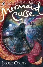 Mermaid Curse: The Golden Circlet