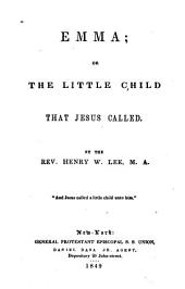 Emma, or The little child that Jesus called