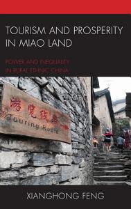 Tourism and Prosperity in Miao Land Book