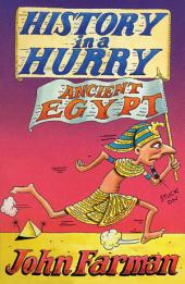 History in a Hurry: Ancient Egypt