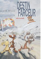 Pacush Blues T05: Bidon cinq - Destin farceur - Decrescendo