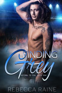 Finding Grey