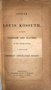 Letter to Louis Kossuth: Concerning Freedom and Slavery in the United States
